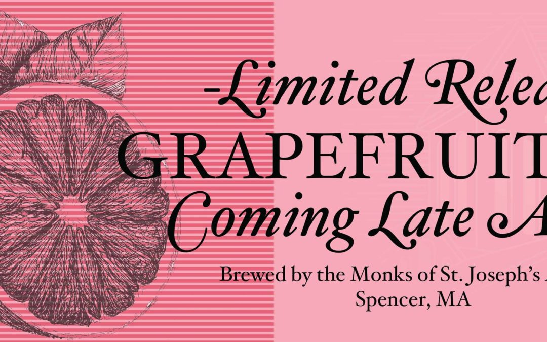 Spencer Brewery Releases Second in Series of Fruit Beers, A Grapefruit IPA