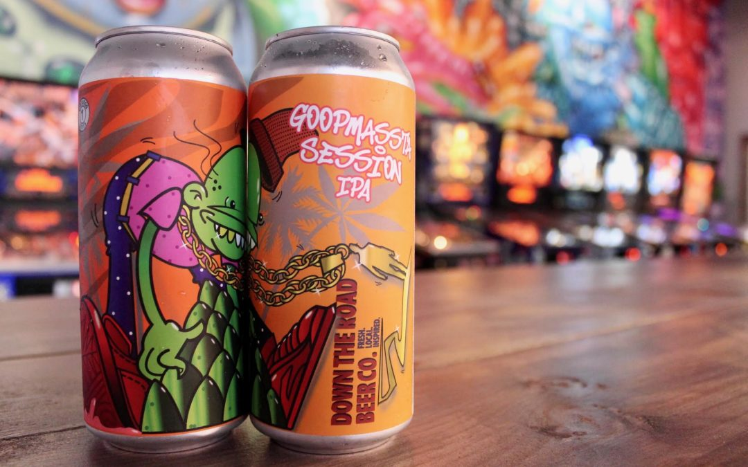 DOWN THE ROAD BEER CO. DEBUTS TAPROOM EXCLUSIVE GOOPMASSTA SESSION IPA
