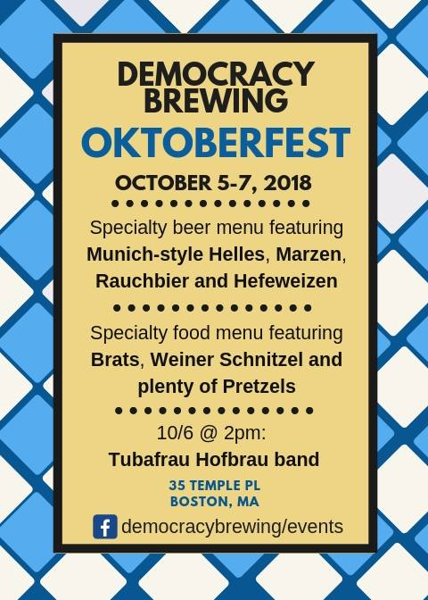Boston's Democracy Brewing Will Celebrate Oktoberfest All Next Weekend