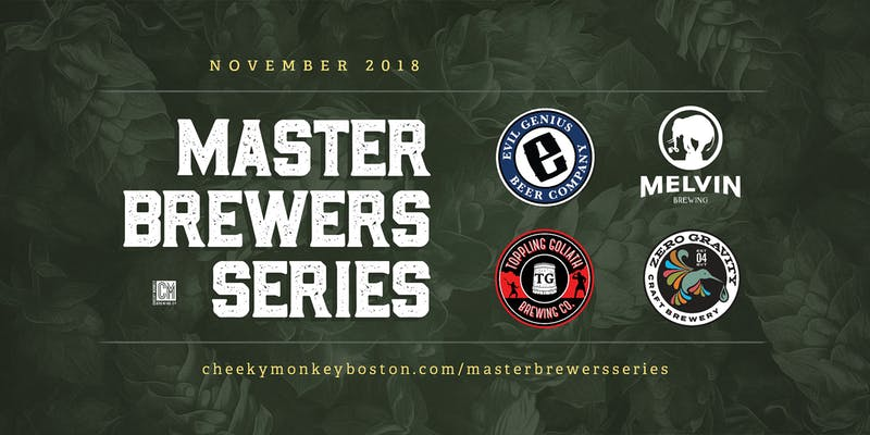 Master Brewers Series at Cheeky Monkey Features Zero Gravity, Evil Genius and More