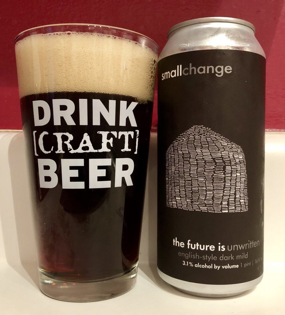 Small Change Brewing Dark Mild the Future is Unwritten