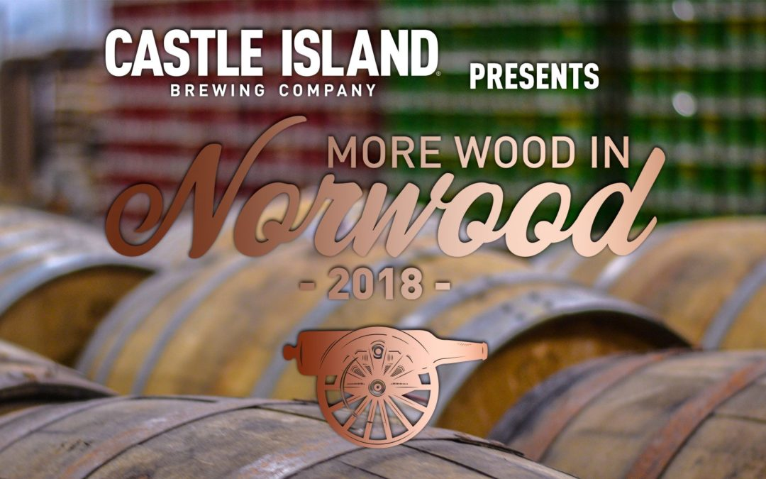 More Wood in Norwood hosted by Castle Island Brewing