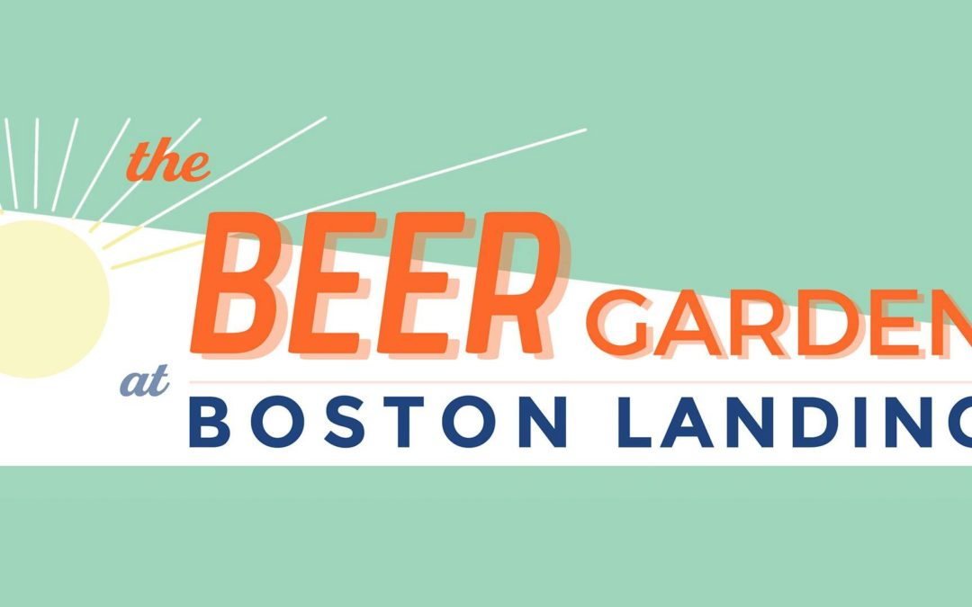 Boston Landing's Pop-up Beer Garden Launches Next Week!
