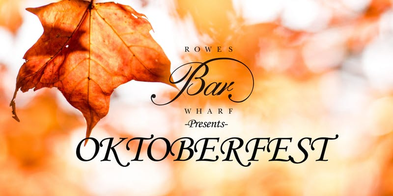 Rowes Wharf Bar Kicks Off Oktoberfest On September 26