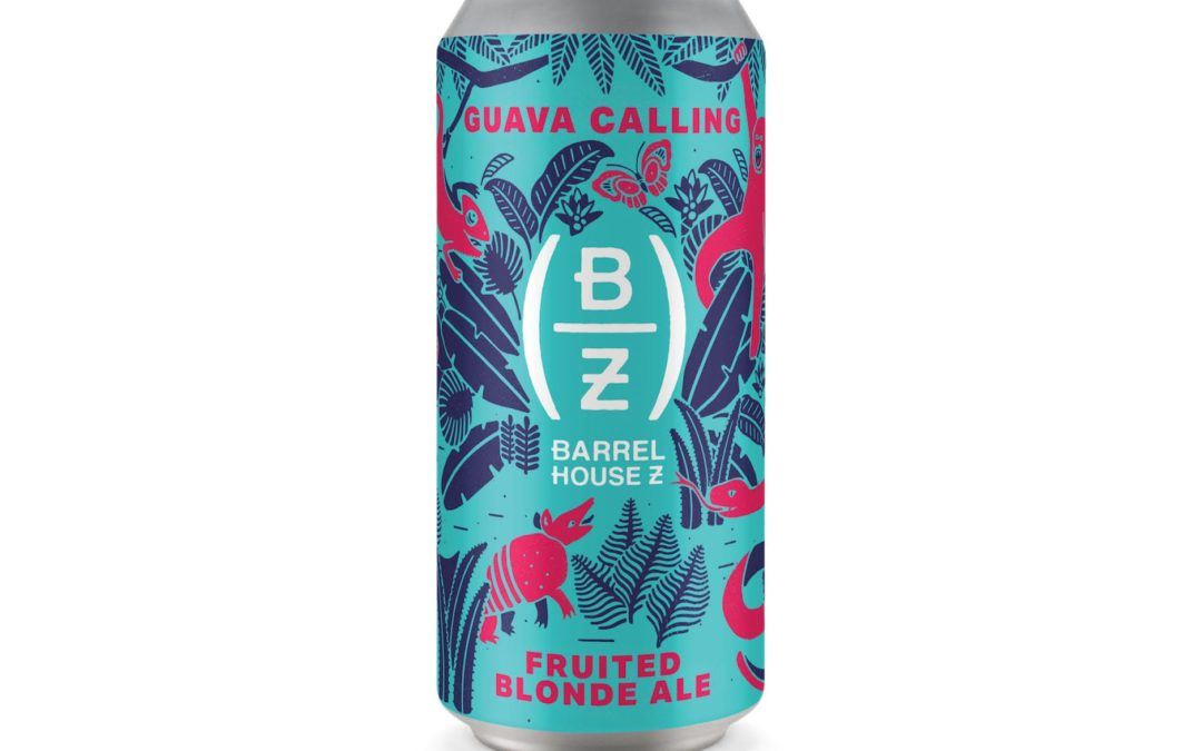 Barrel House Z New Release: Guava Calling Fruited Blonde Ale