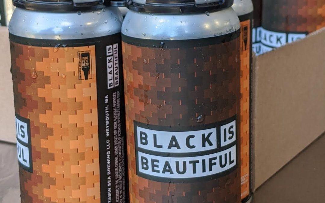 Brockton Beer Company Joins Forces with Vitamin Sea Brewing for Black Is Beautiful Collaboration