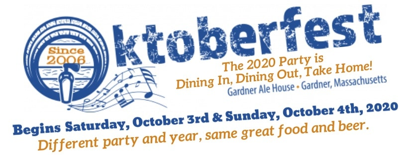"Oktoberfest ""The 2020 Party"" Gardner Ale House & Moon Hill Brewing Co."