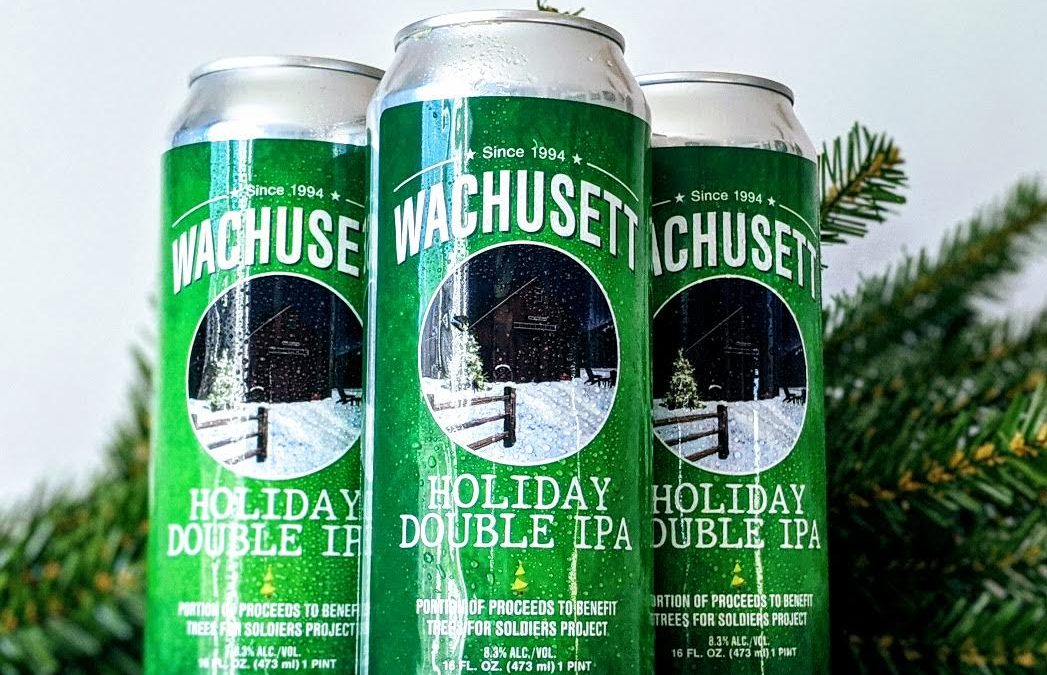Wachusett Brewing Company Launches New Beer  For The Holidays To Support Trees For Soldier Project