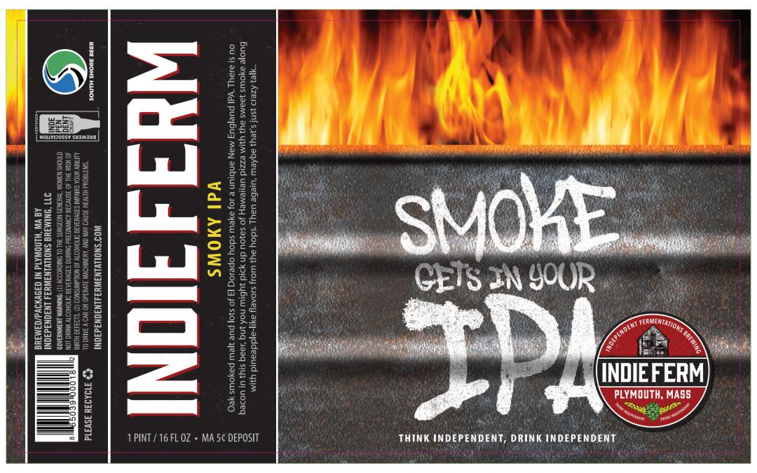 Indie Ferm Releasing Smoke Gets In Your IPA – Reopens Beer Garden