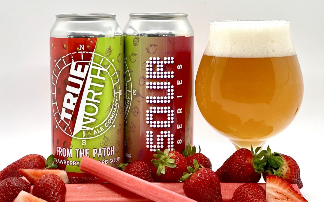 True North Ale Company Launches 'From The Patch' Strawberry Rhubarb Sour