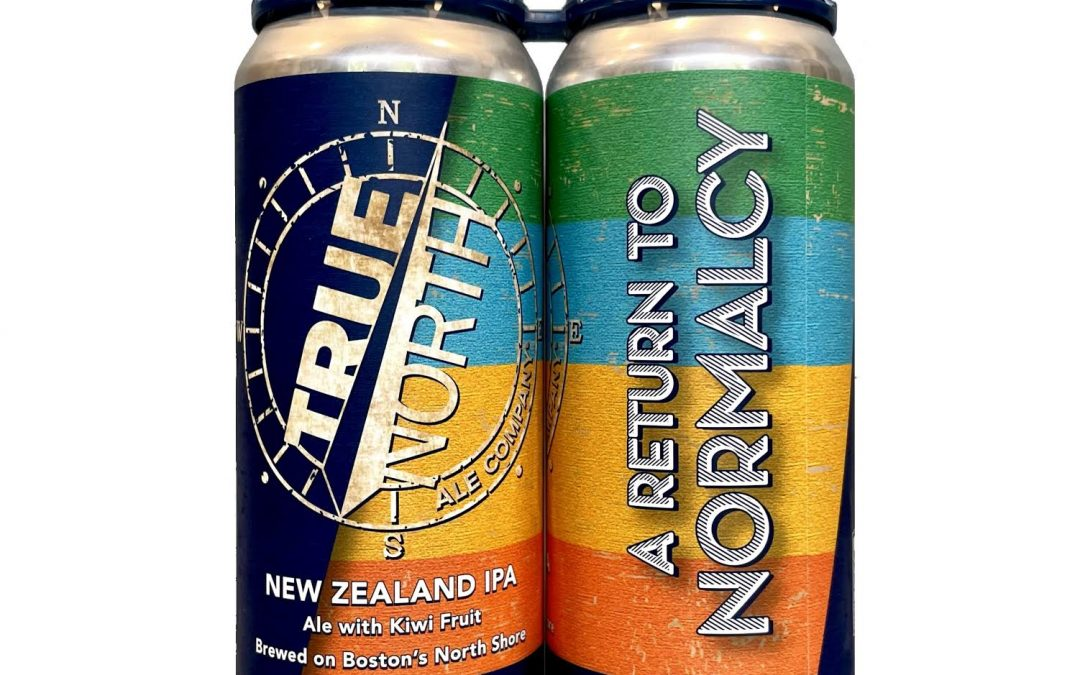 True North Ale Company Launches 'A Return To Normalcy' New Zealand IPA