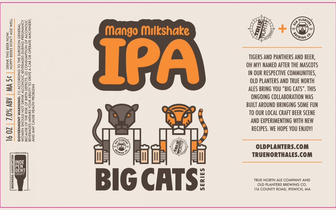 True North Ale Company and Old Planters Brewing Company collaborate on launch of Big Cats Mango Milkshake IPA
