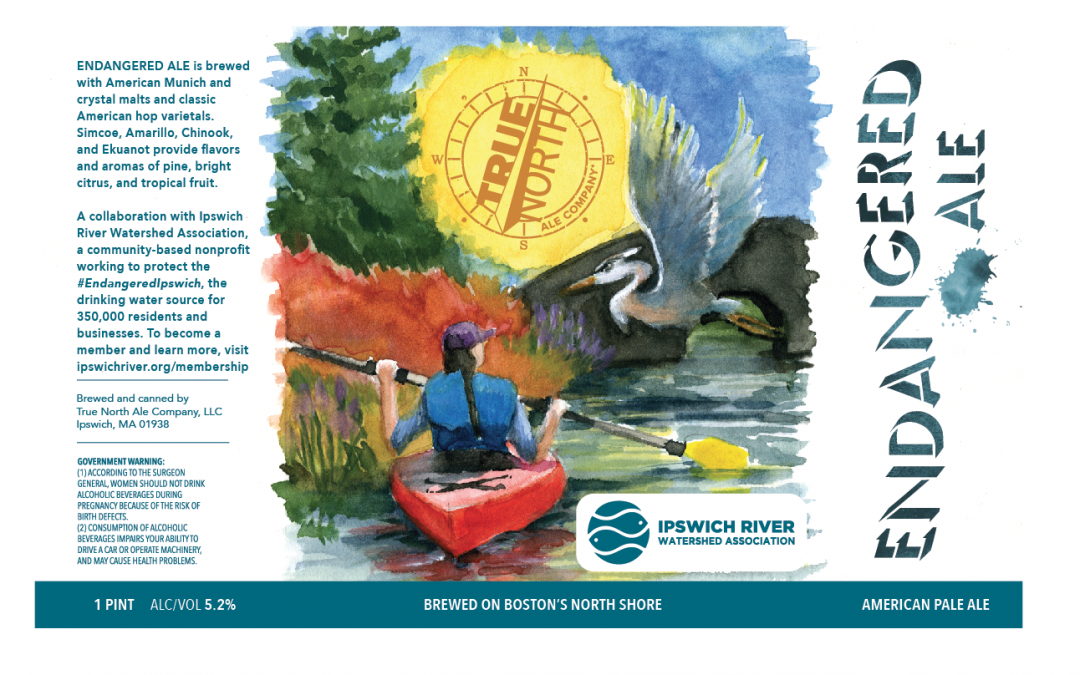 True North Ale Company Launches 'Endangered Ale' American Pale Ale in Collaboration with Ipswich River Watershed Association